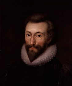 John Donne, 1572-1631Great English poet, and one of the greatest writers of English prose