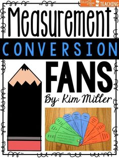 FREE Measurement Conversion Fans for students!