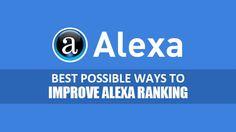 A Guide to Improving Your Alexa Rank in 2016 | HanifSipai.com improve-alexa-ranking-2016