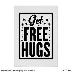 Retro - Get Free Hugs Poster