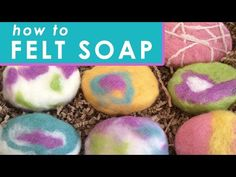 How to Make Felted Soap - DIY Craft  & Gift Idea