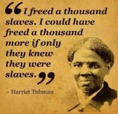 Black History Quotes Facts People African Americans 17 Best Ideas Do you think you're questioning Black History Quotes, Black History Facts, Black Quotes, Harriet Tubman Quotes, Great Quotes, Inspirational Quotes, Funky Quotes, Fabulous Quotes, Clever Quotes