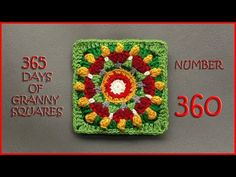 365 Days of Granny Squares Number 360 - YouTube