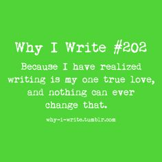 I love to write. What can I do with it?