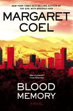 Blood Memory by Margaret Coel - this was the first of the Catherine McLeod series I have read, but I will read more. As with her other books, I enjoyed it.