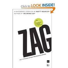 Zag: The Number One Strategy of High-performance Brands: Amazon.co.uk: Marty Neumeier: Books