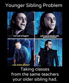 It's kind of sad that people only know Loki as Thor's brother though. He's not just Loki. He's Loki, brother of the almighty Thor. Loki Thor, Tom Hiddleston Loki, Loki Laufeyson, Loki Marvel, Marvel Funny, Marvel Memes, Marvel Dc Comics, Loki Funny, Loki Meme