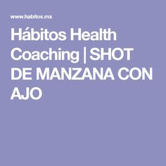 Hábitos Health Coaching | SHOT DE MANZANA CON AJO