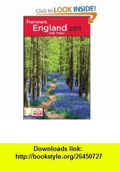 Frommers England 2011 with Wales (Frommers Complete Guides) (9780470615386) Darwin Porter, Danforth Prince , ISBN-10: 0470615389  , ISBN-13: 978-0470615386 ,  , tutorials , pdf , ebook , torrent , downloads , rapidshare , filesonic , hotfile , megaupload , fileserve