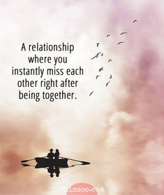 Romantic Love Quotes For Him - A relationship where you instantly miss each oth. Lonely Love Quotes, Love Quotes For Him Romantic, Famous Love Quotes, Love Quotes For Her, 16 Love, Love You, Relationship Quotes, Life Quotes, Soul Qoutes