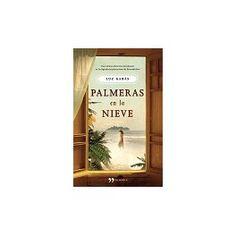 Palmeras en la nieve    Luz Gabás    Es 1953 y Kilian abandona la nieve de la montaña oscense para iniciar junto a su hermano, Jacobo, el viaje de ida hacia una tierra desconocida, lejana y exótica, la isla de Fernando Poo.