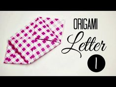 How to Fold your letter into a cool shape « Papercraft