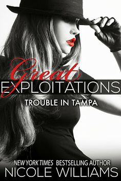 Cover Reveal: Great Exploitations - Nicole Williams.