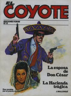 La esposa de don César. Ed. Forum, 1983. (Col. El Coyote. 12 ; v. II)