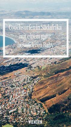 Chouchsurfen in Südafrika mit einem HIV kranken Baby. Safari, City Photo, Baby, Kenya, Tanzania, Morocco, Surf, Landscape, People