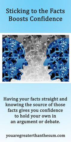 Having your facts straight and knowing the source of those facts gives you confidence to hold your own in an argument or debate. Self Development, Personal Development, Self Esteem Worksheets, Life Advice, Life Tips, Confidence Boost, Attitude Of Gratitude, Self Acceptance, Make A Person