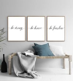 Set of 3 Prints Be Strong Be Brave Be Fearless Home Decor Home Decor Quotes, Home Decor Wall Art, Home Decor Bedroom, Diy Home Decor, Bedroom Ideas, Pictures For Bedroom Walls, Bedroom Themes, Esstisch Design, Calligraphy Print