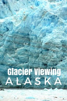 Photo tour of viewing glaciers in Alaska, USA during a cruise | Cruising Alaska with kids