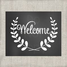 Welcome Chalkboard 8x10 Printable by LoveandPrint on Etsy, $4.00