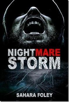 Coming Soon–Nightmare Storm–a short story - Author Sahara Foley Scratch My Back, Fantasy Authors, You Lied, Coming Soon, I Am Scared, Dark Fantasy, Writing Prompts, Short Stories, To Tell