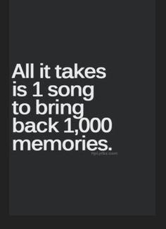 That Is What I Do#some Times It Is A Sad Memory#but It