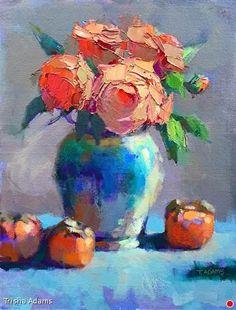 Orange Roses & Persimmons by Trisha Adams, Oil, 16 x 12 x RayMarpanel Selling Paintings, Paintings I Love, Beautiful Paintings, Floral Paintings, Oil Painting Flowers, Abstract Flowers, Painting & Drawing, Art Aquarelle, Art Watercolor