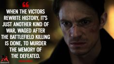 Takeshi Kovacs: When the victors rewrite history, it's just another kind of war, waged after the battlefield killing is done, to murder the memory of the defeated. Tv Show Quotes, Movie Quotes, Funny Quotes, Penny Dreadful Quotes, Memories Of Murder, Harvey Specter Quotes, Altered Carbon, Joel Kinnaman, Dark Thoughts