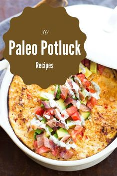 Having fun this summer with life? Enjoy these 30 Paleo Potluck Recipes with friends and family and celebrate all your adventures. Paleo Potluck, Paleo Menu, Potluck Recipes, Paleo Dinner, Paleo Cookbook, Paleo Food, Holiday Recipes, Dessert Recipes, Sugar Detox Recipes