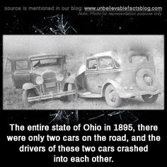 """unbelievable-facts: """" """" the entire state of Ohio in there were only two cars on the road, and the drivers of these two cars crashed into each other. Weird Facts, Fun Facts, Crazy Facts, Random Facts, Random Stuff, Funny Stuff, Ohio Memes, Definition Of Humor, Unbelievable Facts"""
