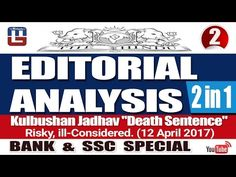 THE HINDU  EDITORIAL ANALYSIS : KULBUSHAN JADHAV ''DEATH SENTENCE''   DA...