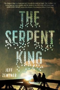 the serpent king jeff zentner book review | www.readbreatherelax.com