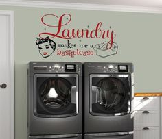 Laundry Room Decal, Laundry Makes Me A Basketcase, Laundry Room Sign, Vinyl Wall Decal, Laundry Roo Laundry Room Decals, Laundry Decor, Laundry Room Signs, Laundry Hacks, Custom Decals, Vinyl Wall Decals, Landry Room, Clothes Basket, Image List