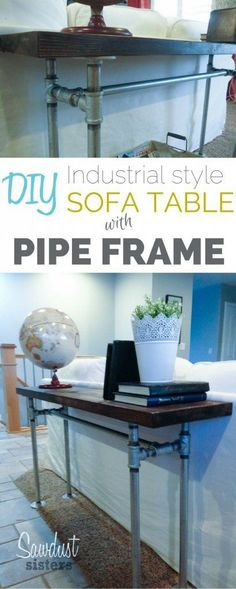 Super Easy to build Sofa Table with Pipe Frame!  No fancy power tools needed! The Best of home decor ideas in 2017.
