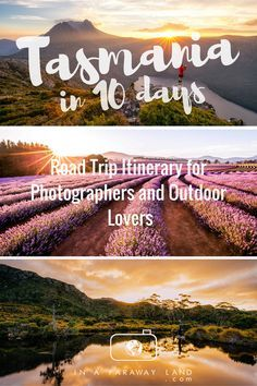 Tasmania in 10 days. Road trip itinerary for photographers and outdoor lovers.