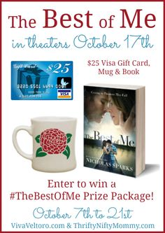 """""""The Best of Me"""" Giveaway!  Enter to win a $25 Visa Gift Card and some great movie swag!  #TheBestOfMe"""