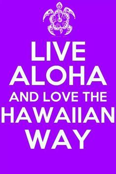 Live Aloha and Love The Hawai'ian Way . Been there 5 times! Mahalo Hawaii, Kauai Hawaii, Hawaii Vacation, Maui, Blue Hawaii, Haiku, Hawaiian Quotes, All About Hawaii, Hawaii Pictures