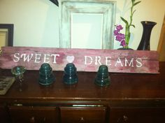 Vintage Up cycled Sign Sweet Dreams in pink with heart $25
