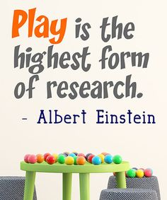 Look what I found on #zulily! 'Play is the Highest Form of Research' Wall Decal by DecorDesigns #zulilyfinds