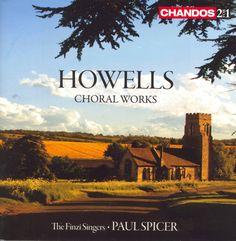 Harry Bicket - Howells: Choral Works
