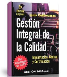 Gestión integral de la calidad – 3 ED – Lluis Cuatrecasas – Ebook – PDF  #calidad #GestionCalidad #LibrosAyuda …