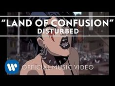 Disturbed - Land Of Confusion [Official Music Video] - YouTube