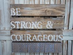 Wooden Wall Art/Be Strong/Joshua 19/ by thewoodedlane on Etsy, $35.00