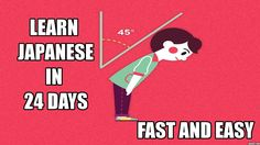 Learn japanese in 24 days
