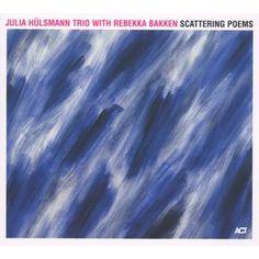 "JULIA HULSMANN TRIO & REBEKKA BAKKEN: "" Scattering Poems"" ( act music ) personnel: Julia Hülsmann - piano  Rebekka Bakken – vocals Marc Muellbauer - bass Heinrich Köbberling - drums  Rainer Winch - drums http://www.qobuz.com/fr-fr/album/scattering-poems-julia-hulsmann-trio-with-rebekka-bakken/0614470940522"