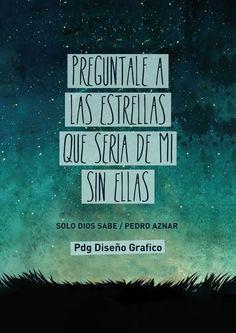#Frases #Canciones Solo dios sabe - Pedro Aznar