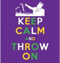 Throw On...Happy Mardi Gras, 2013!!!  What is the rest of the world doing today?  Poor them...