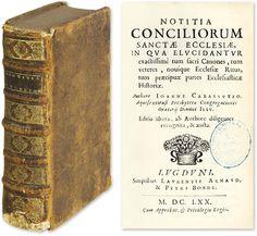 Notitia Conciliorum Sanctae Ecclesiae, In Qua Elucidantur.. | Jean Cabassut, Joanne Cabassutio