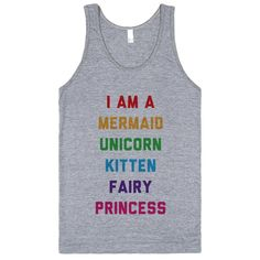 I Am A Mermaid Unicorn Kitten Fairy Princess Real Unicorn, Rainbow Unicorn, Unicorn Party, Cool Tees, Funny Shirts, Cool T Shirts, Unicorns And Mermaids, Fairy Princesses, Tank Man