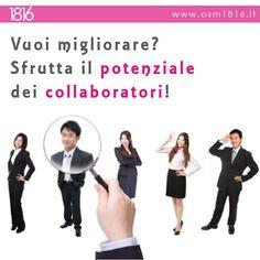 Conoscere i tuoi #collaboratori è l'azione più importante per far crescere la tua #azienda! Leggi l'articolo al seguente link http://bit.ly/1ztBJpw e scopri quale strategia usare! Per saperne di più scrivici a info@osm1816.it o chiamaci al n. 0342 970618.
