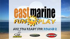 Are You Ready For ROUND 2? #FunAndPlay  #EastMarine www.eastmarineasia.com